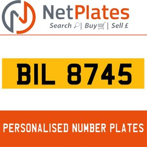 BIL 8745 PERSONALISED PRIVATE CHERISHED DVLA NUMBER PLATE For Sale