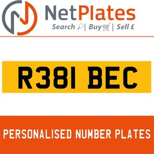 R381 BEC PERSONALISED PRIVATE CHERISHED DVLA NUMBER PLATE For Sale