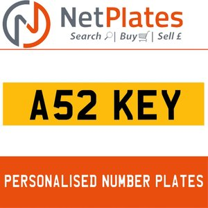 A52 KEY PERSONALISED PRIVATE CHERISHED DVLA NUMBER PLATE For Sale