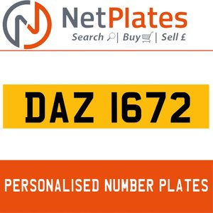 DAZ 1672 PERSONALISED PRIVATE CHERISHED DVLA NUMBER PLATE For Sale