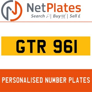GTR 961 PERSONALISED PRIVATE CHERISHED DVLA NUMBER PLATE For Sale