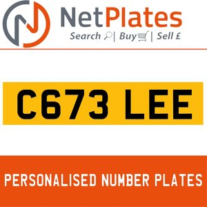 C673 LEE PERSONALISED PRIVATE CHERISHED DVLA NUMBER PLATE For Sale