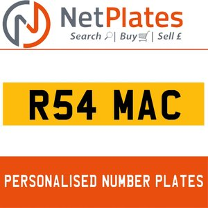 R54 MAC PERSONALISED PRIVATE CHERISHED DVLA NUMBER PLATE