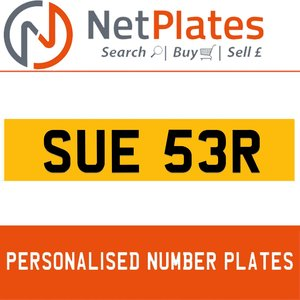 SUE 53R PERSONALISED PRIVATE CHERISHED DVLA NUMBER PLATE For Sale