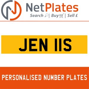 JEN 11S PERSONALISED PRIVATE CHERISHED DVLA NUMBER PLATE For Sale