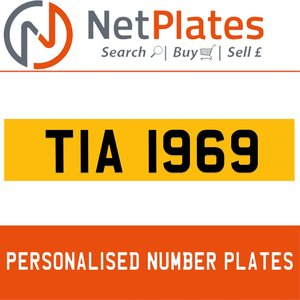 TIA 1969 PERSONALISED PRIVATE CHERISHED DVLA NUMBER PLATE For Sale