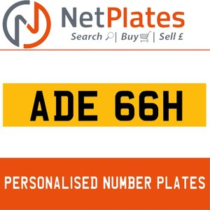 ADE 66H PERSONALISED PRIVATE CHERISHED DVLA NUMBER PLATE For Sale