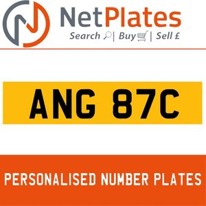 ANG 87C PERSONALISED PRIVATE CHERISHED DVLA NUMBER PLATE For Sale