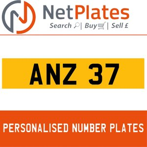 ANZ 37 PERSONALISED PRIVATE CHERISHED DVLA NUMBER PLATE