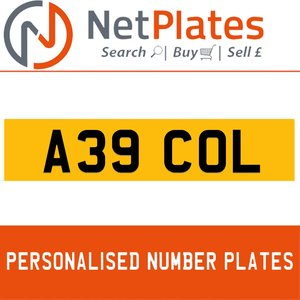 A39 COL PERSONALISED PRIVATE CHERISHED DVLA NUMBER PLATE For Sale