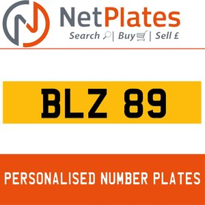 BLZ 89 PERSONALISED PRIVATE CHERISHED DVLA NUMBER PLATE For Sale