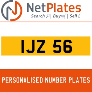 IJZ 56 PERSONALISED PRIVATE CHERISHED DVLA NUMBER PLATE For Sale