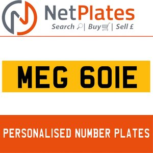 MEG 601E PERSONALISED PRIVATE CHERISHED DVLA NUMBER PLATE For Sale
