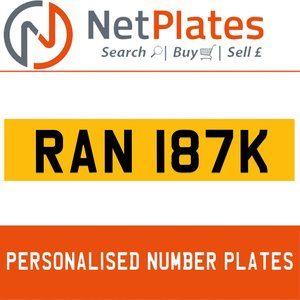 RAN 187K PERSONALISED PRIVATE CHERISHED DVLA NUMBER PLATE For Sale