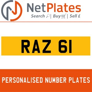 RAZ 61 PERSONALISED PRIVATE CHERISHED DVLA NUMBER PLATE For Sale