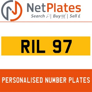 RIL 97 PERSONALISED PRIVATE CHERISHED DVLA NUMBER PLATE For Sale