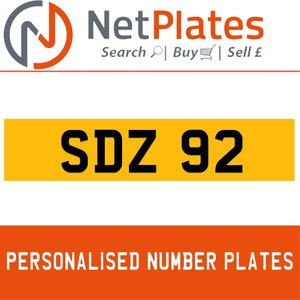 SDZ 92 PERSONALISED PRIVATE CHERISHED DVLA NUMBER PLATE For Sale