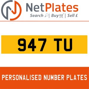 947 TU PERSONALISED PRIVATE CHERISHED DVLA NUMBER PLATE For Sale