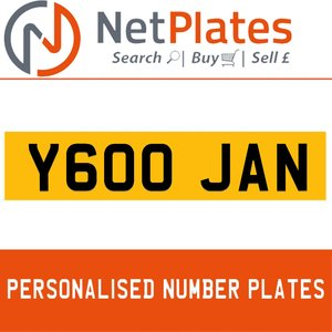 Y600 JAN PERSONALISED PRIVATE CHERISHED DVLA NUMBER PLATE For Sale