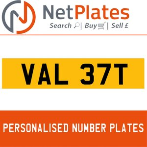 VAL 37T PERSONALISED PRIVATE CHERISHED DVLA NUMBER PLATE For Sale