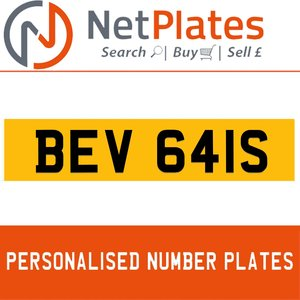 BEV 641S PERSONALISED PRIVATE CHERISHED DVLA NUMBER PLATE For Sale