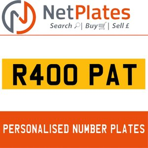R400 PAT PERSONALISED PRIVATE CHERISHED DVLA NUMBER PLATE For Sale