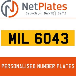 MIL 6043 PERSONALISED PRIVATE CHERISHED DVLA NUMBER PLATE For Sale