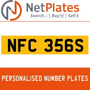 NFC 356S PERSONALISED PRIVATE CHERISHED DVLA NUMBER PLATE For Sale