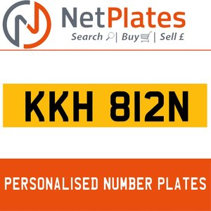 KKH 812N PERSONALISED PRIVATE CHERISHED DVLA NUMBER PLATE For Sale