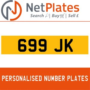 699 JK PERSONALISED PRIVATE CHERISHED DVLA NUMBER PLATE For Sale