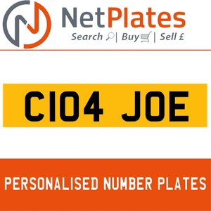 C104 JOE PERSONALISED PRIVATE CHERISHED DVLA NUMBER PLATE For Sale