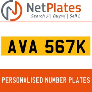 AVA 567K PERSONALISED PRIVATE CHERISHED DVLA NUMBER PLATE For Sale