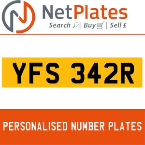 YFS 342R PERSONALISED PRIVATE CHERISHED DVLA NUMBER PLATE For Sale