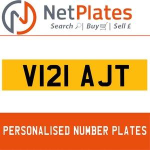 V121 AJT PERSONALISED PRIVATE CHERISHED DVLA NUMBER PLATE For Sale