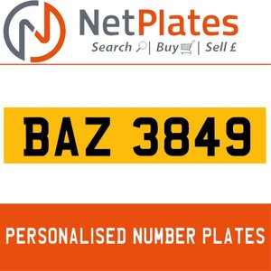 BAZ 3849 PERSONALISED PRIVATE CHERISHED DVLA NUMBER PLATE For Sale