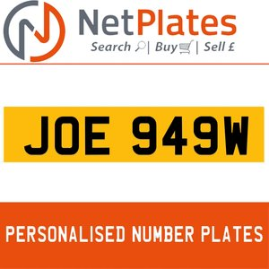 JOE 949W PERSONALISED PRIVATE CHERISHED DVLA NUMBER PLATE For Sale