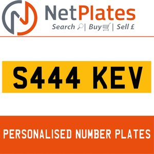 S444 KEV PERSONALISED PRIVATE CHERISHED DVLA NUMBER PLATE For Sale