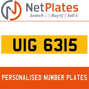 UIG 6315 PERSONALISED PRIVATE CHERISHED DVLA NUMBER PLATE For Sale