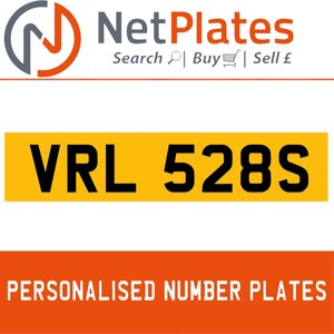 VRL 528S PERSONALISED PRIVATE CHERISHED DVLA NUMBER PLATE For Sale