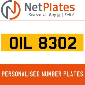 OIL 8302 PERSONALISED PRIVATE CHERISHED DVLA NUMBER PLATE For Sale