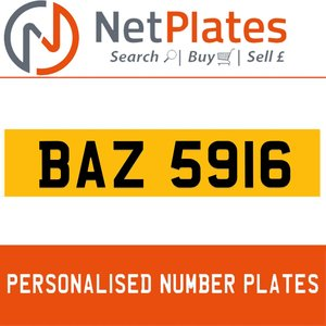 BAZ 5916 PERSONALISED PRIVATE CHERISHED DVLA NUMBER PLATE For Sale