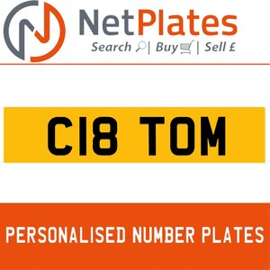 C18 TOM PERSONALISED PRIVATE CHERISHED DVLA NUMBER PLATE For Sale