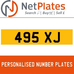 495 XJ PERSONALISED PRIVATE CHERISHED DVLA NUMBER PLATE For Sale