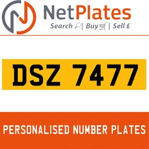 DSZ 7477 PERSONALISED PRIVATE CHERISHED DVLA NUMBER PLATE For Sale