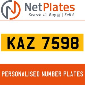 KAZ 7598 PERSONALISED PRIVATE CHERISHED DVLA NUMBER PLATE For Sale