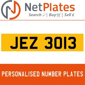 jez 3013 PERSONALISED PRIVATE CHERISHED DVLA NUMBER PLATE For Sale