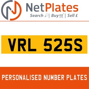 VRL 525S PERSONALISED PRIVATE CHERISHED DVLA NUMBER PLATE For Sale