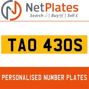 1999 TAO 430S PERSONALISED PRIVATE CHERISHED DVLA NUMBER PLATE For Sale