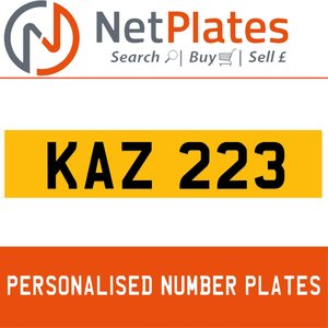 KAZ 223 PERSONALISED PRIVATE CHERISHED DVLA NUMBER PLATE
