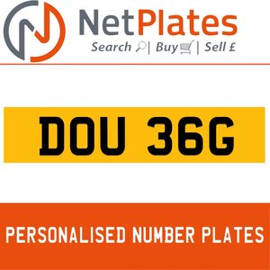 1986 DOU 36G PERSONALISED PRIVATE CHERISHED DVLA NUMBER PLATE For Sale
